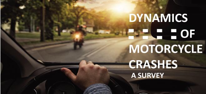 Dynamics of Motorcycle Crashes – A Survey